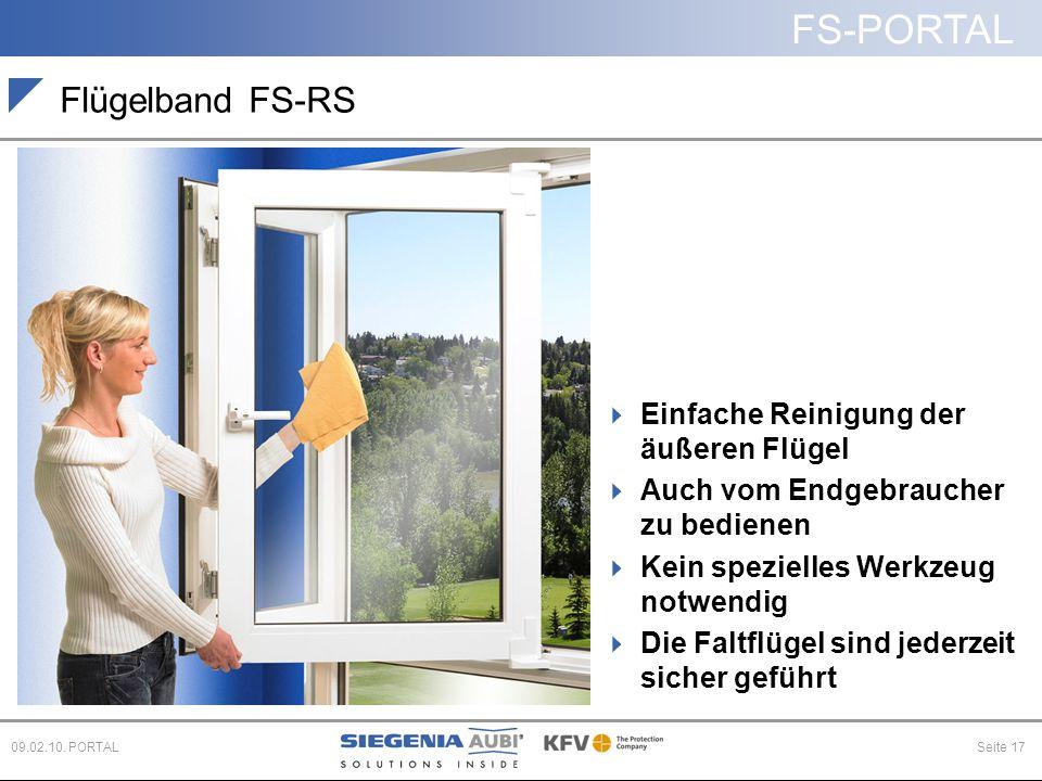 FS-PORTAL Seite 1709.02.10. PORTAL Flügelband FS-RS  Einfache Reinigung der äußeren Flügel  Auch vom Endgebraucher zu bedienen  Kein spezielles Wer