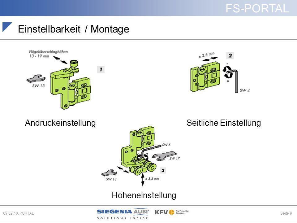 FS-PORTAL Seite 909.02.10. PORTAL Einstellbarkeit / Montage AndruckeinstellungSeitliche Einstellung Höheneinstellung
