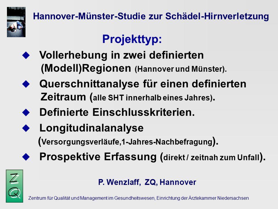 Zentrum für Qualität und Management im Gesundheitswesen, Einrichtung der Ärztekammer Niedersachsen Hannover-Münster-Studie zur Schädel-Hirnverletzung P.