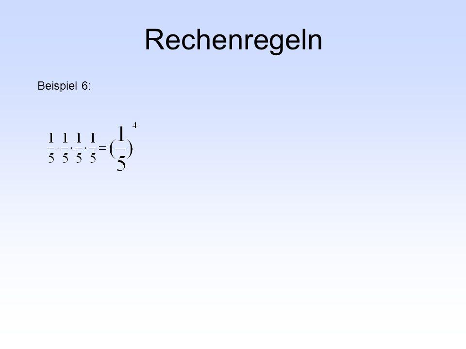 Rechenregeln Beispiel 6: