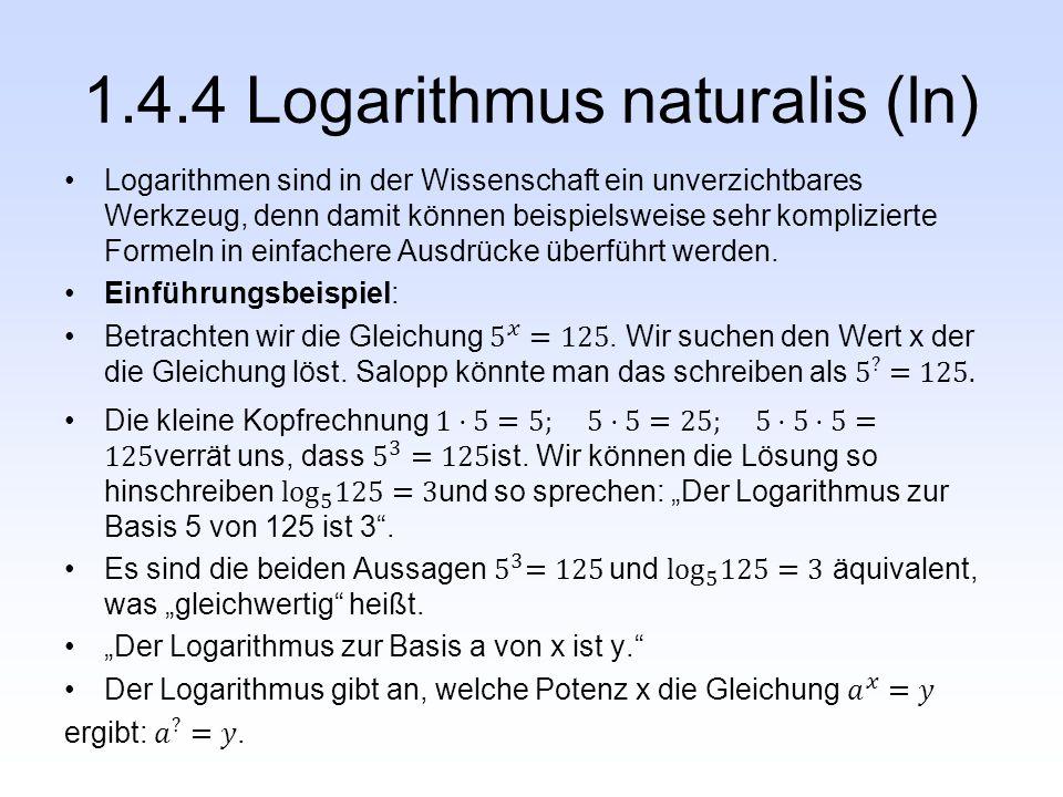 1.4.4 Logarithmus naturalis (ln)