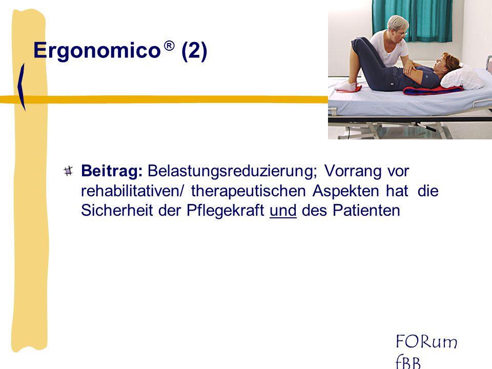 FORum fBB Ergonomico ® (2) Beitrag: Belastungsreduzierung; Vorrang vor rehabilitativen/ therapeutischen Aspekten hat die Sicherheit der Pflegekraft un