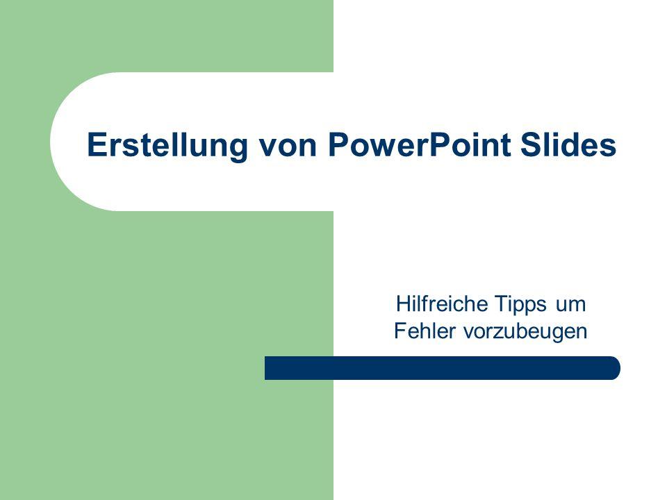 Erstellung von PowerPoint Slides Hilfreiche Tipps um Fehler vorzubeugen