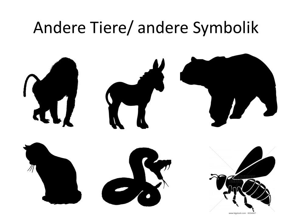 Andere Tiere/ andere Symbolik