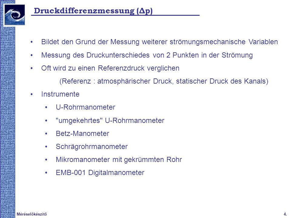 5.Méréselőkészítő Δp Messung/ U-Rohrmanometer I.