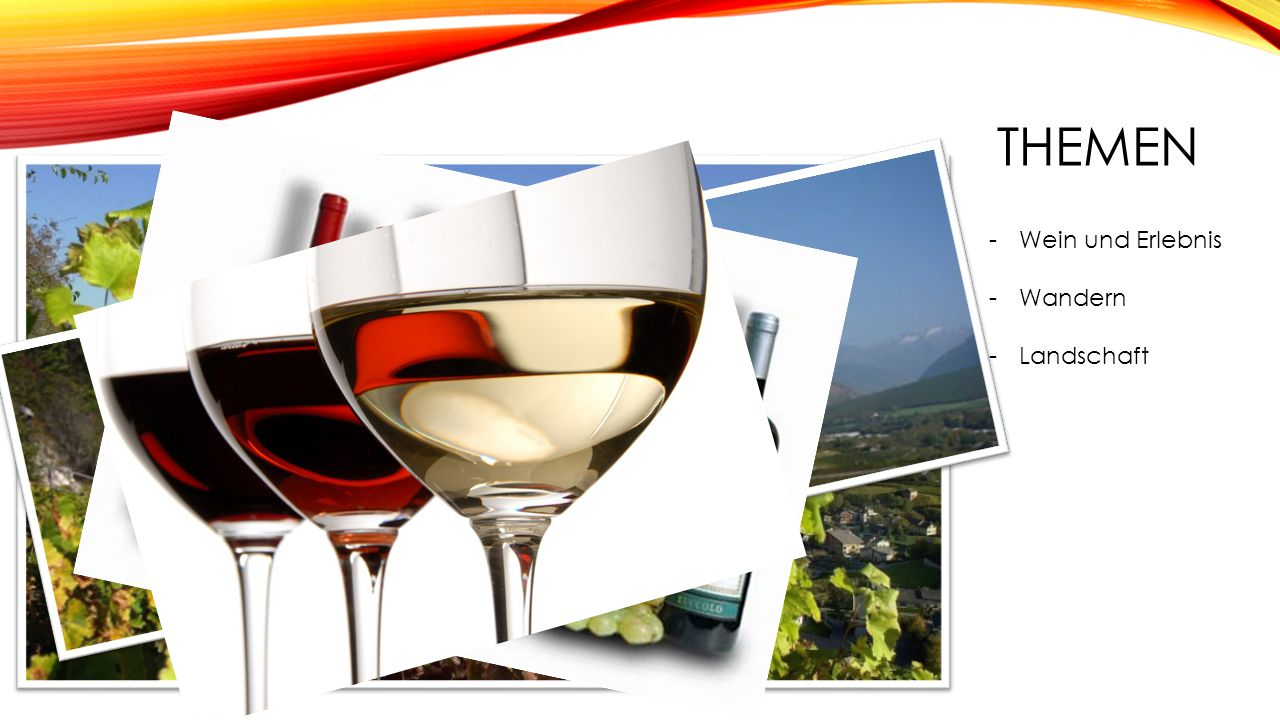 THEMEN -Wein und Erlebnis -Wandern -Landschaft