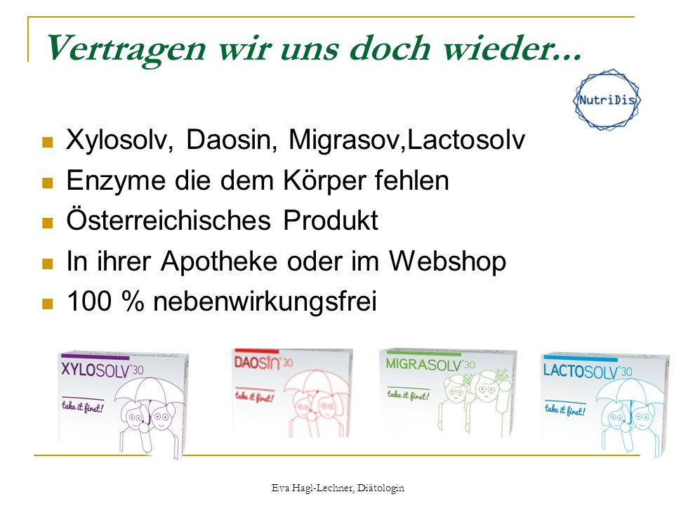 Vertragen wir uns doch wieder... Xylosolv, Daosin, Migrasov,Lactosolv Enzyme die dem Körper fehlen Österreichisches Produkt In ihrer Apotheke oder im