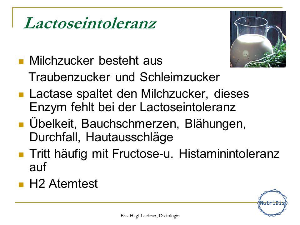 Lactoseintoleranz Milchzucker besteht aus Traubenzucker und Schleimzucker Lactase spaltet den Milchzucker, dieses Enzym fehlt bei der Lactoseintoleran