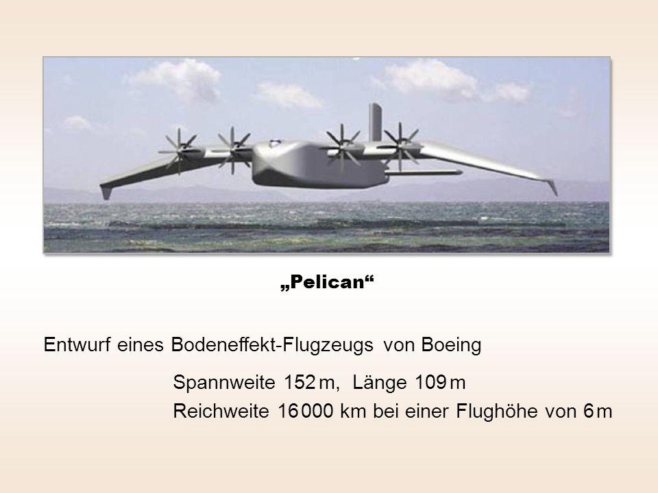 """""""Pelican Entwurf eines Bodeneffekt-Flugzeugs von Boeing Spannweite 152 m, Länge 109 m Reichweite 16 000 km bei einer Flughöhe von 6 m"""
