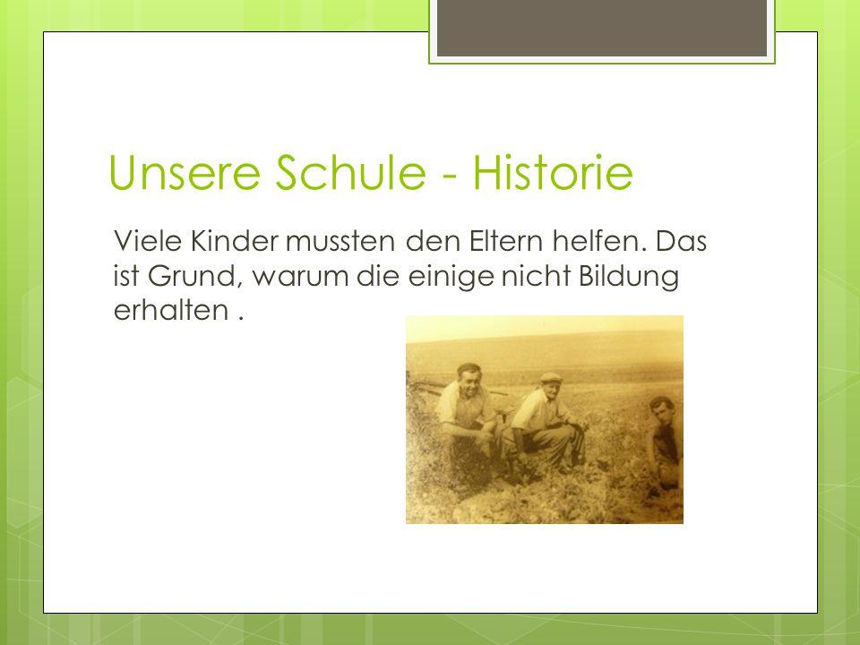 Unsere Schule - Historie Viele Kinder mussten den Eltern helfen.