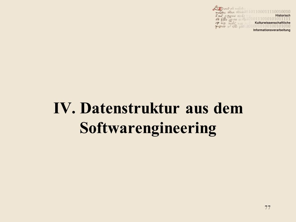 IV. Datenstruktur aus dem Softwarengineering 77