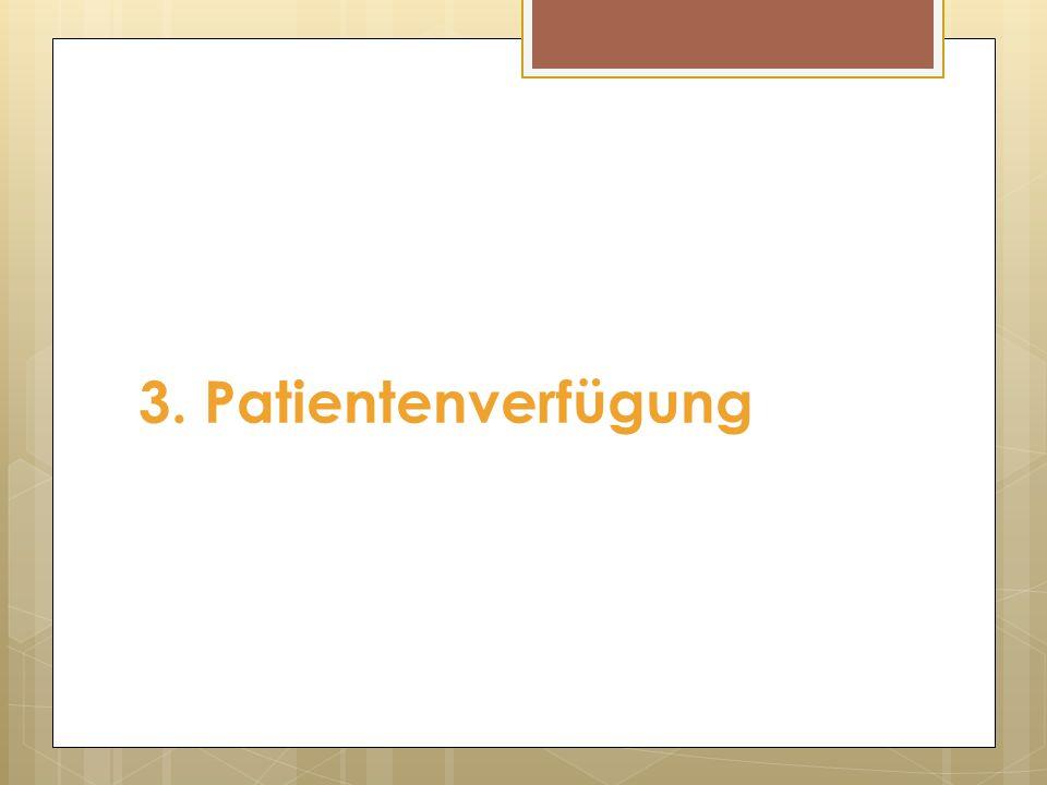 3. Patientenverfügung