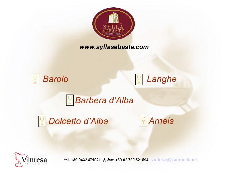 BaroloLanghe Dolcetto d'Alba Arneis Barbera d'Alba www.syllasebaste.com tel.