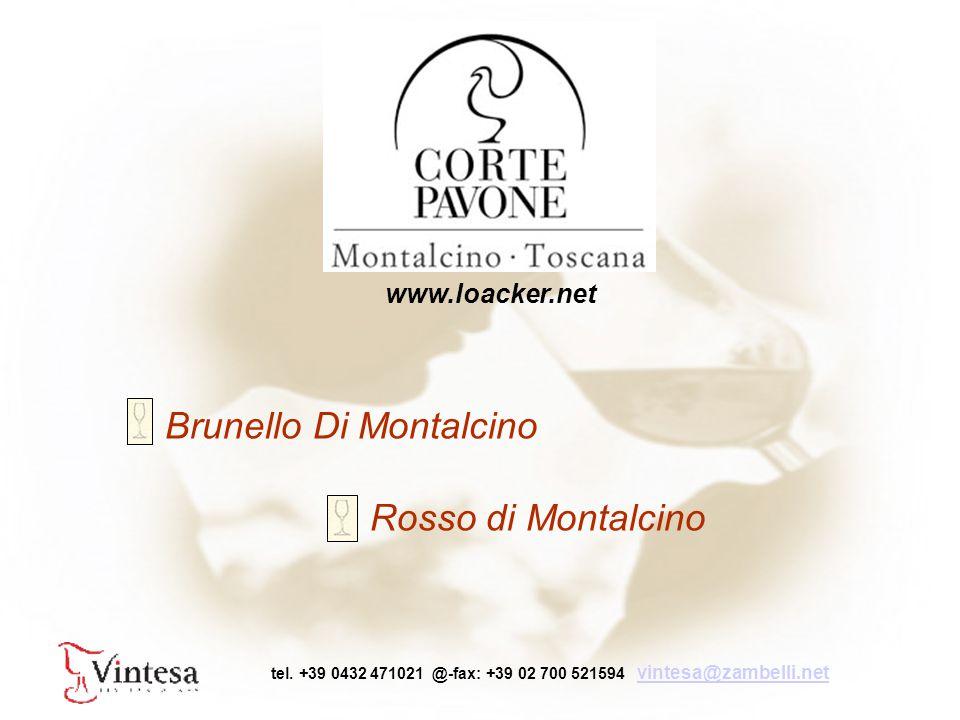 Brunello Di Montalcino Rosso di Montalcino tel.