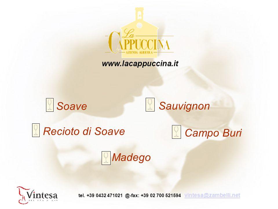 Soave Sauvignon Madego Recioto di Soave Campo Buri www.lacappuccina.it tel.