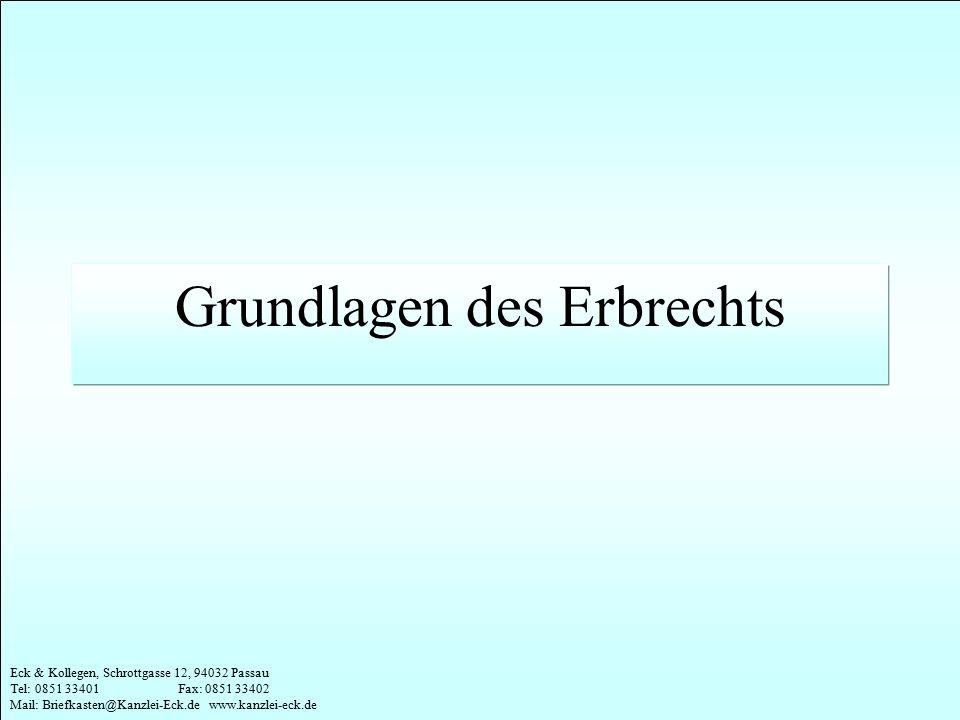 Eck & Kollegen, Schrottgasse 12, 94032 Passau Tel: 0851 33401 Fax: 0851 33402 Mail: Briefkasten@Kanzlei-Eck.de www.kanzlei-eck.de § 330 Auslegungsregeln bei Lebensversicherungs-...