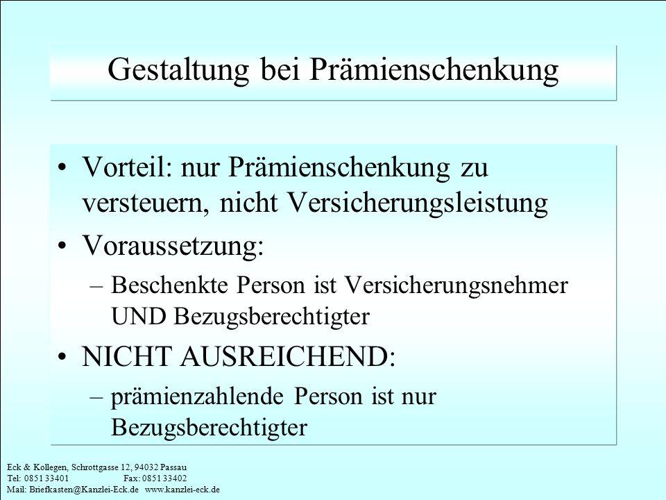 Eck & Kollegen, Schrottgasse 12, 94032 Passau Tel: 0851 33401 Fax: 0851 33402 Mail: Briefkasten@Kanzlei-Eck.de www.kanzlei-eck.de Gestaltung bei Prämi
