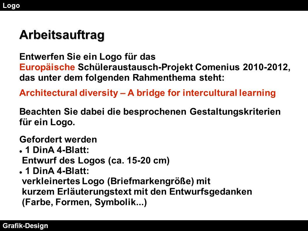 Logo Grafik-Design Arbeitsauftrag Entwerfen Sie ein Logo für das Europäische Schüleraustausch-Projekt Comenius 2010-2012, das unter dem folgenden Rahm