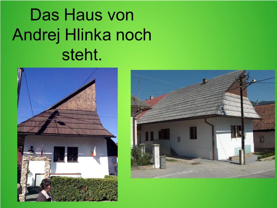 Das Haus von Andrej Hlinka noch steht.