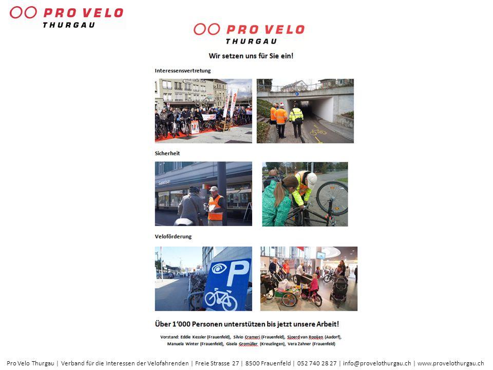 Pro Velo Thurgau | Verband für die Interessen der Velofahrenden | Freie Strasse 27 | 8500 Frauenfeld | 052 740 28 27 | info@provelothurgau.ch | www.pr
