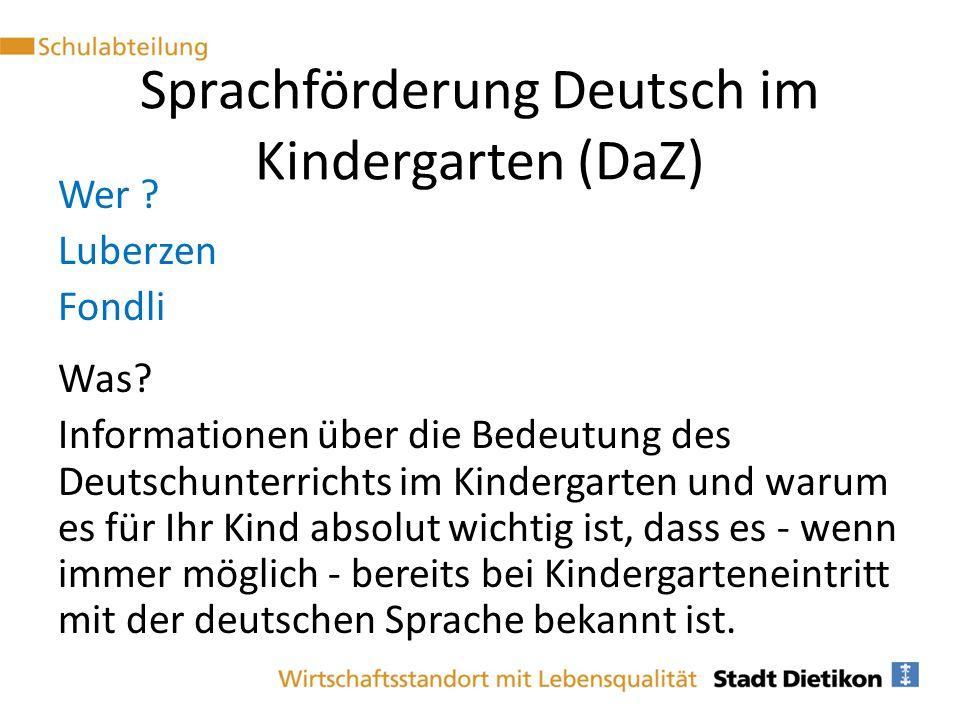 Wer ? Luberzen Fondli Was? Informationen über die Bedeutung des Deutschunterrichts im Kindergarten und warum es für Ihr Kind absolut wichtig ist, dass