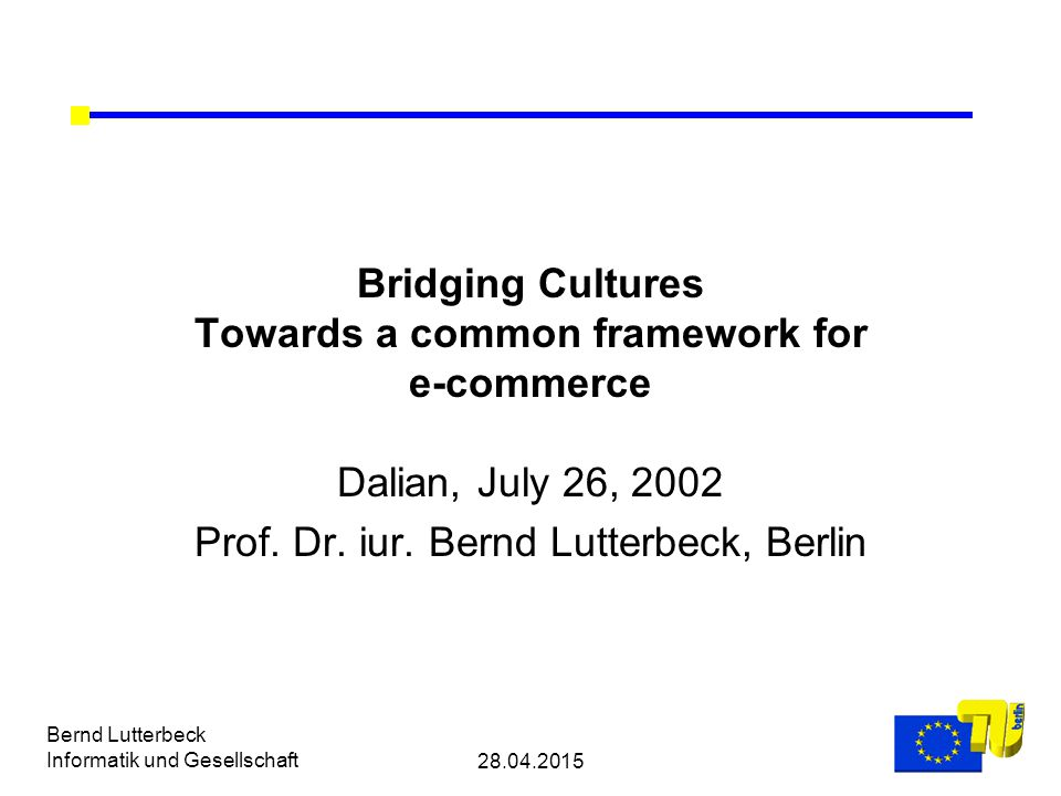 28.04.2015 Bernd Lutterbeck Informatik und Gesellschaft Building a common framework for governance