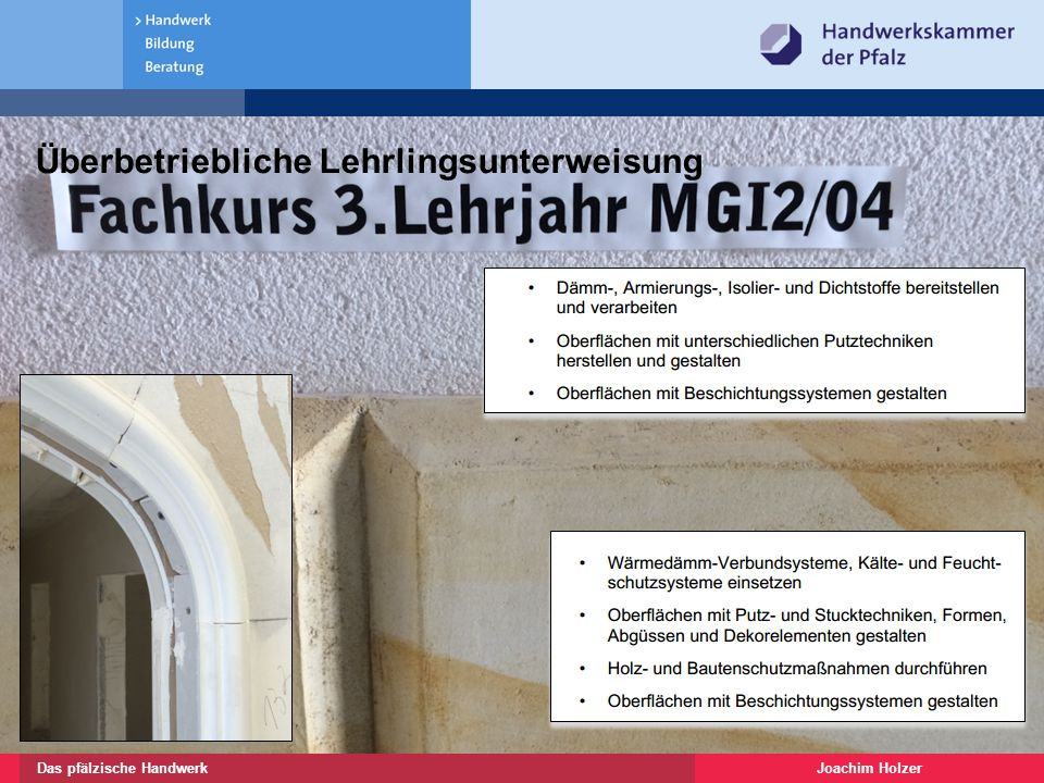 Joachim HolzerDas pfälzische Handwerk 9 Meistervorbereitung und Meisterprüfung