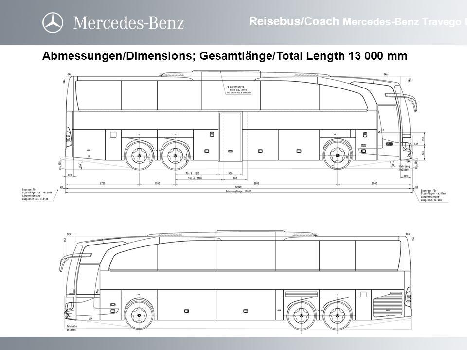 Abmessungen/Dimensions; Gesamtlänge/Total Length 13 000 mm Reisebus/Coach Mercedes-Benz Travego M