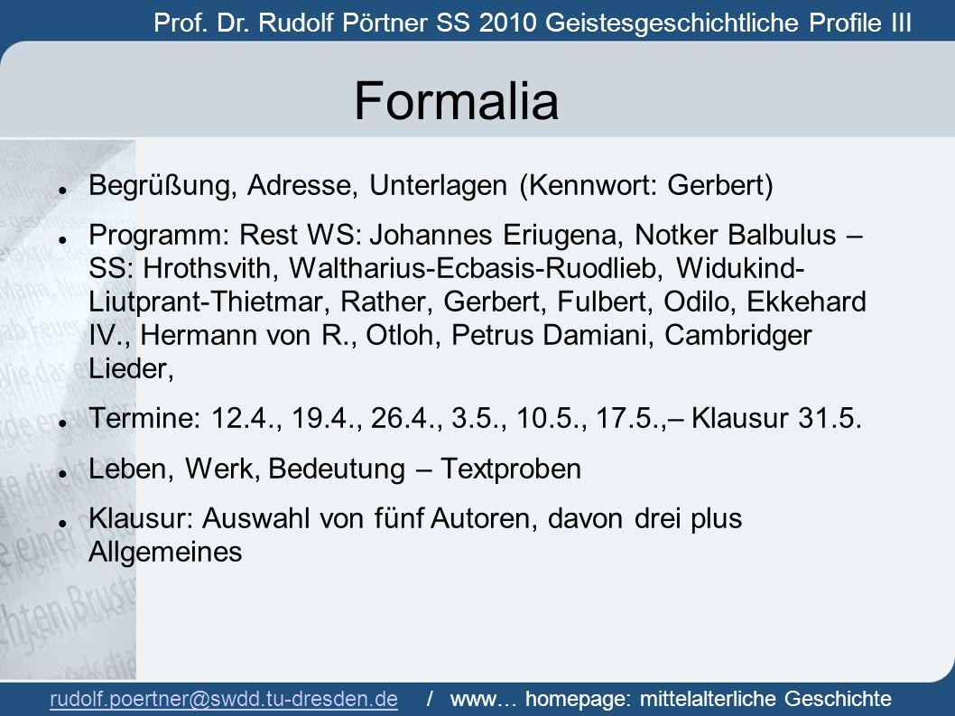 Prof.Dr. Rudolf Pörtner SS 2010 - Geistesgeschichtliche Profile III Prof.