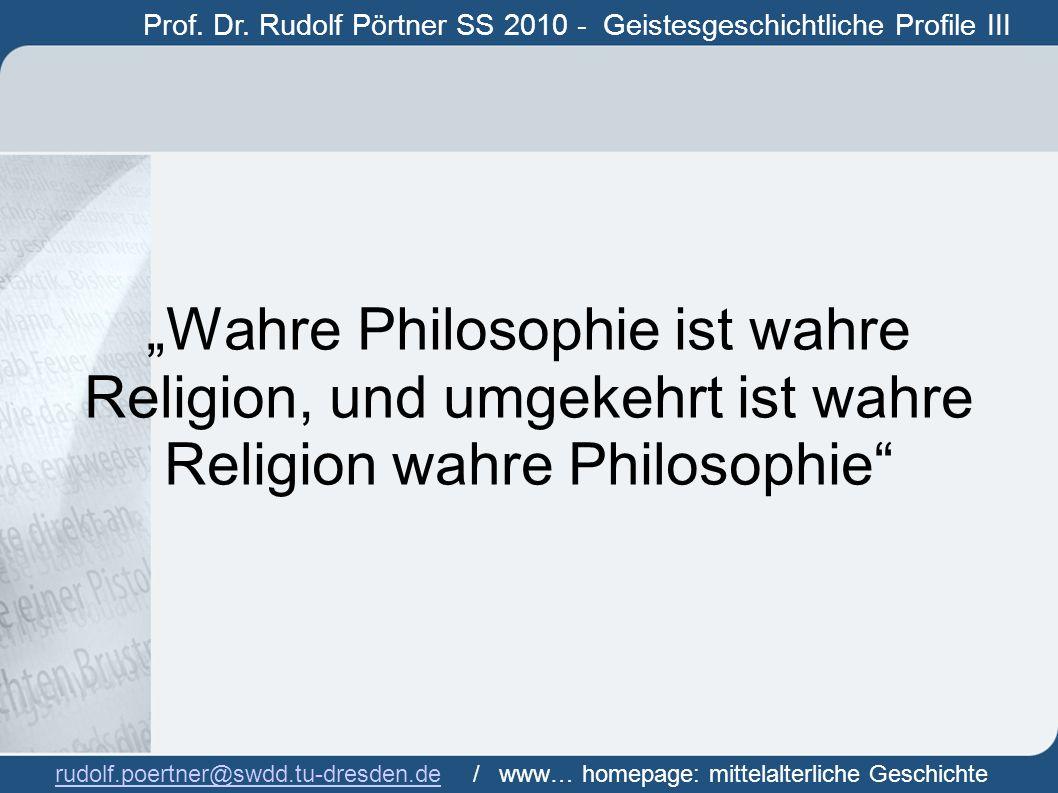 Prof. Dr. Rudolf Pörtner SS 2010 - Geistesgeschichtliche Profile III Prof.