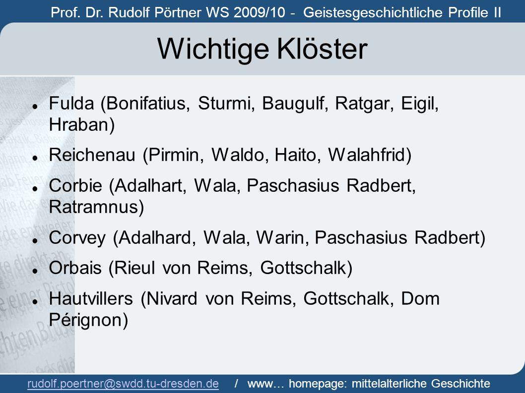 Prof. Dr. Rudolf Pörtner WS 2009/10 - Geistesgeschichtliche Profile II Prof.