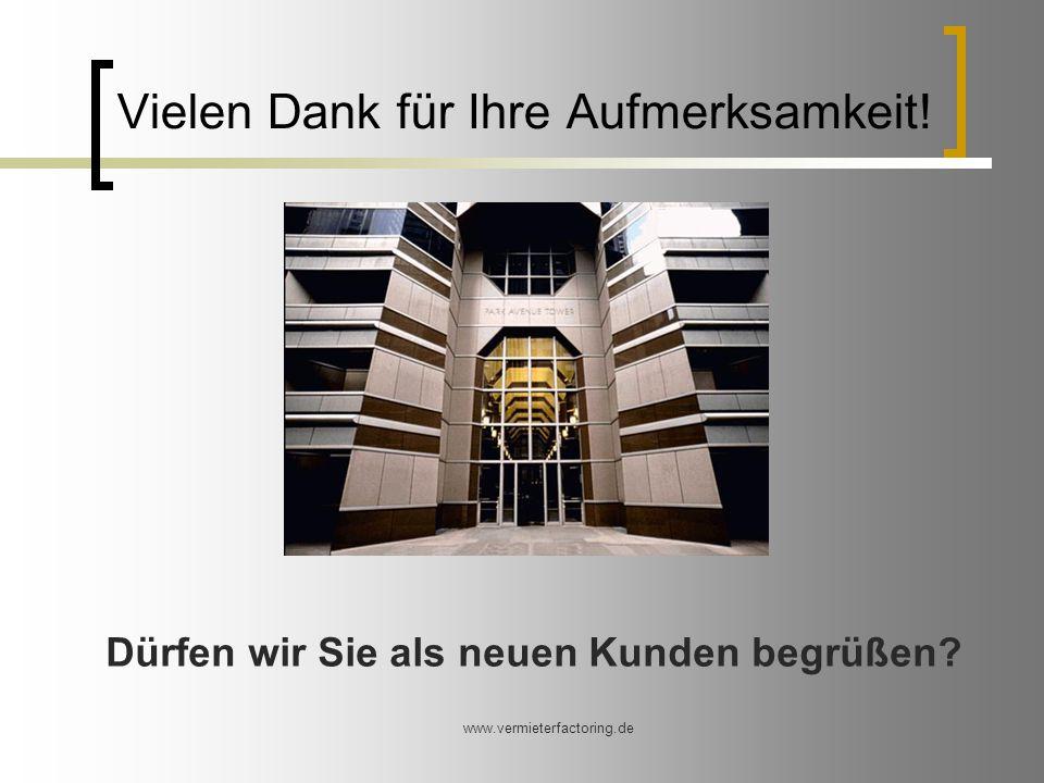 www.vermieterfactoring.de Vielen Dank für Ihre Aufmerksamkeit.