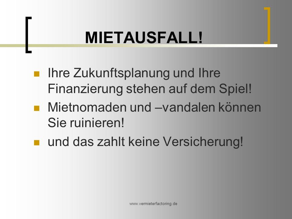 www.vermieterfactoring.de MIETAUSFALL.