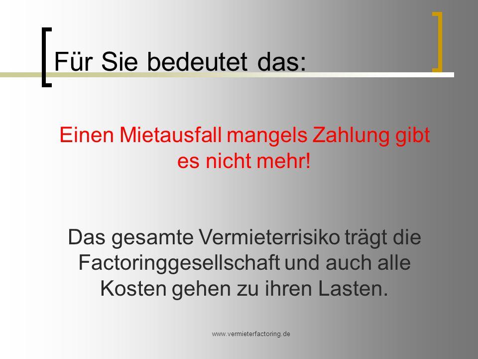 www.vermieterfactoring.de Lohnt sich Mietfactoring.