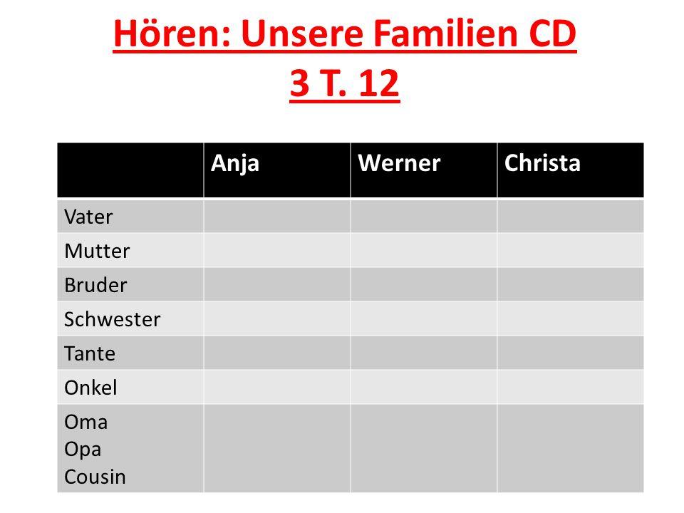 Hören: Unsere Familien CD 3 T.
