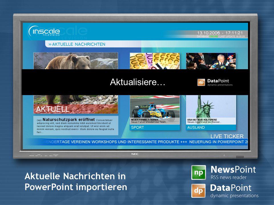 7 Aktuelle Nachrichten in PowerPoint importieren Aktualisiere…