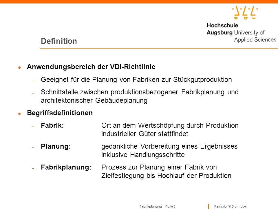 Fabrikplanung Folie 33 Reinsdorf & Brunhuber Zusammenfassung Bei der Fabrikplanung wird in Neuplanung, Umplanung, Rückbau und Revitalisierung unterschieden Ursachen einer Fabrikplanung können fabrikintern, unternehmensintern oder unternehmensextern sein Ziele der Fabrikplanung sind z.B.