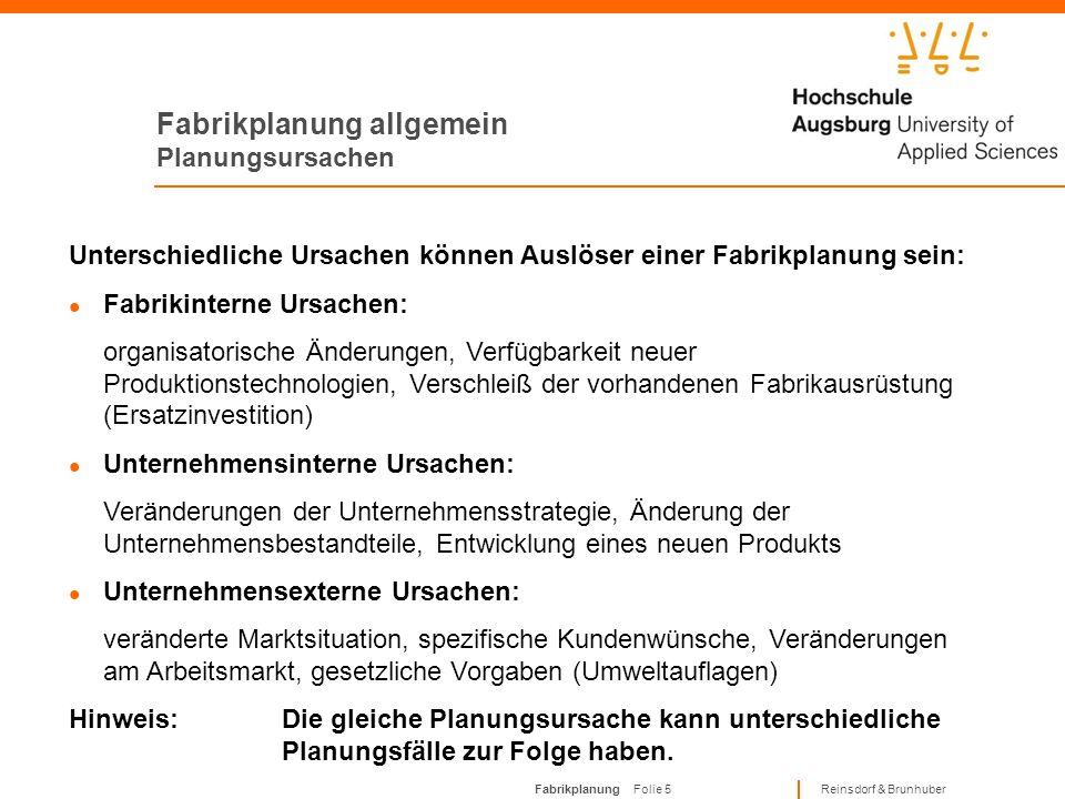 """Fabrikplanung Folie 4 Reinsdorf & Brunhuber Fabrikplanung allgemein Planungsfälle I.Neuplanung Planung einer Fabrik auf """"grüner Wiese"""", Gelände und In"""