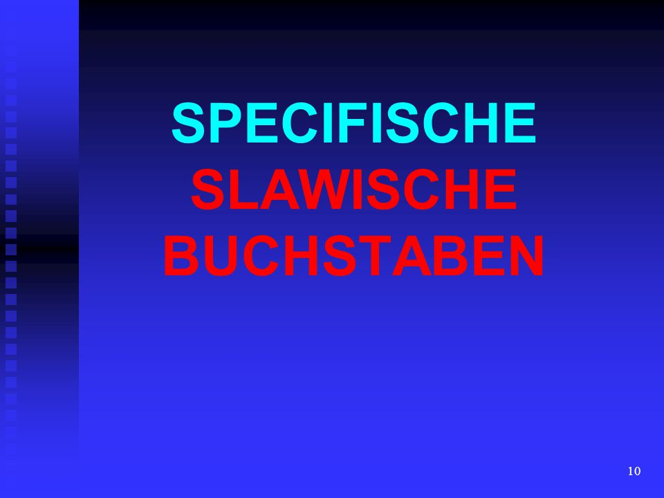 10 SPECIFISCHE SLAWISCHE BUCHSTABEN