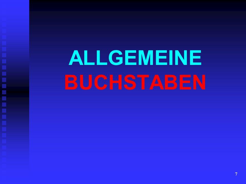 7 ALLGEMEINE BUCHSTABEN