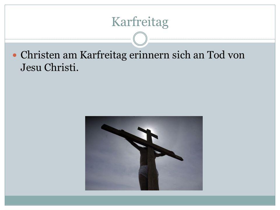 Karfreitag Christen am Karfreitag erinnern sich an Tod von Jesu Christi.