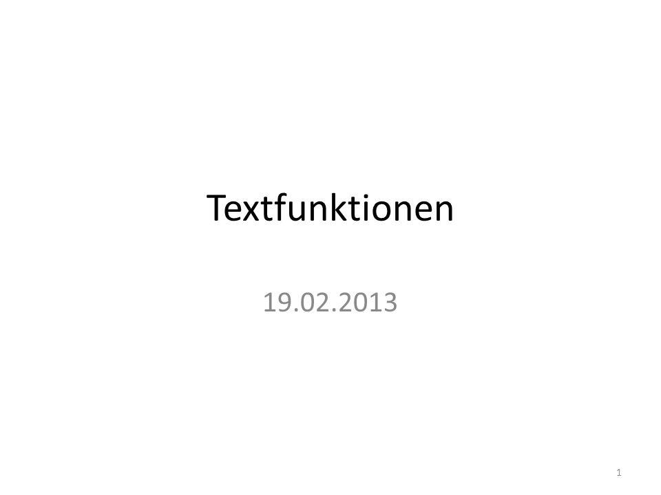 Textfunktionen 19.02.2013 1