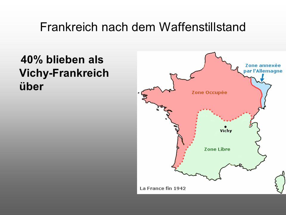 Frankreich nach dem Waffenstillstand 40% blieben als Vichy-Frankreich über