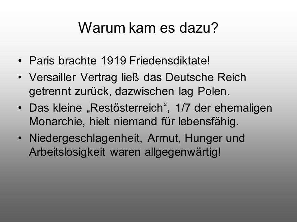 """Warum kam es dazu? Paris brachte 1919 Friedensdiktate! Versailler Vertrag ließ das Deutsche Reich getrennt zurück, dazwischen lag Polen. Das kleine """"R"""