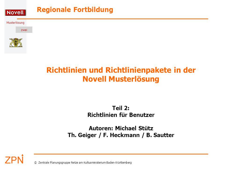 © Zentrale Planungsgruppe Netze am Kultusministerium Baden-Württemberg Musterlösung Stand: 19.01.2005 12 M.