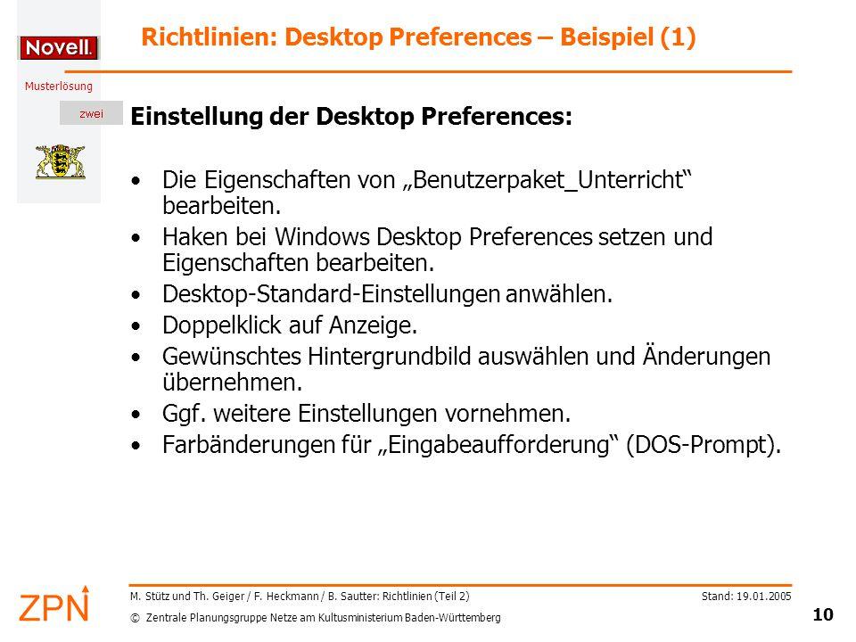 © Zentrale Planungsgruppe Netze am Kultusministerium Baden-Württemberg Musterlösung Stand: 19.01.2005 10 M.