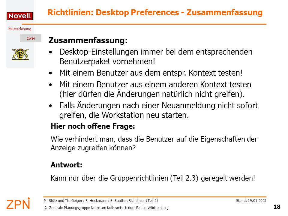 © Zentrale Planungsgruppe Netze am Kultusministerium Baden-Württemberg Musterlösung Stand: 19.01.2005 18 M.