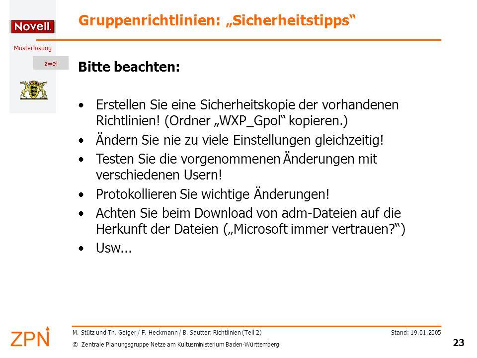 © Zentrale Planungsgruppe Netze am Kultusministerium Baden-Württemberg Musterlösung Stand: 19.01.2005 23 M.