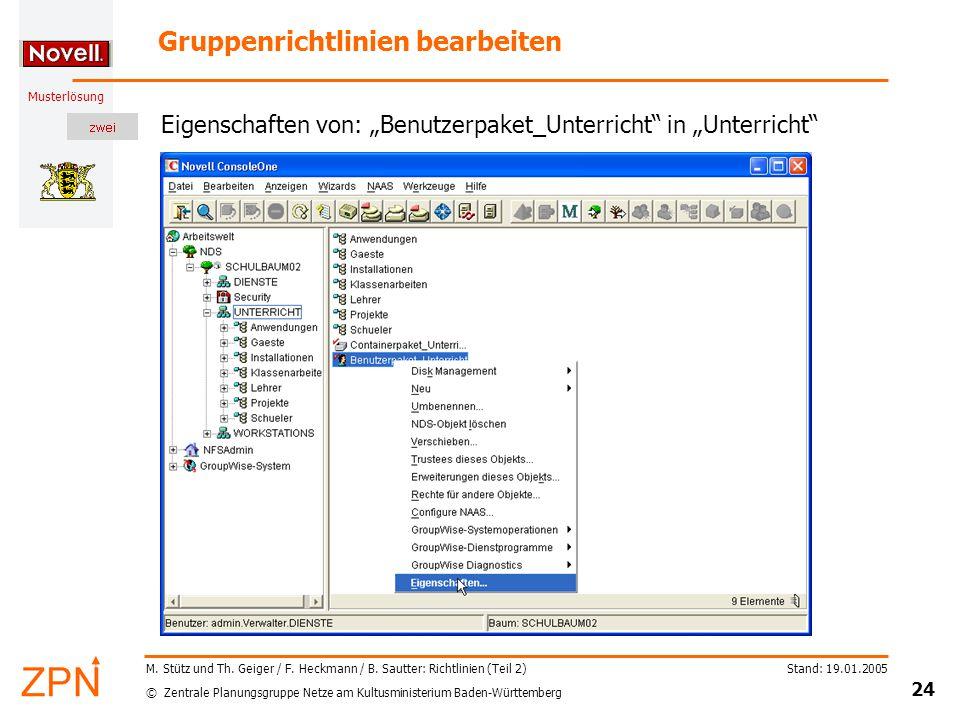 © Zentrale Planungsgruppe Netze am Kultusministerium Baden-Württemberg Musterlösung Stand: 19.01.2005 24 M.