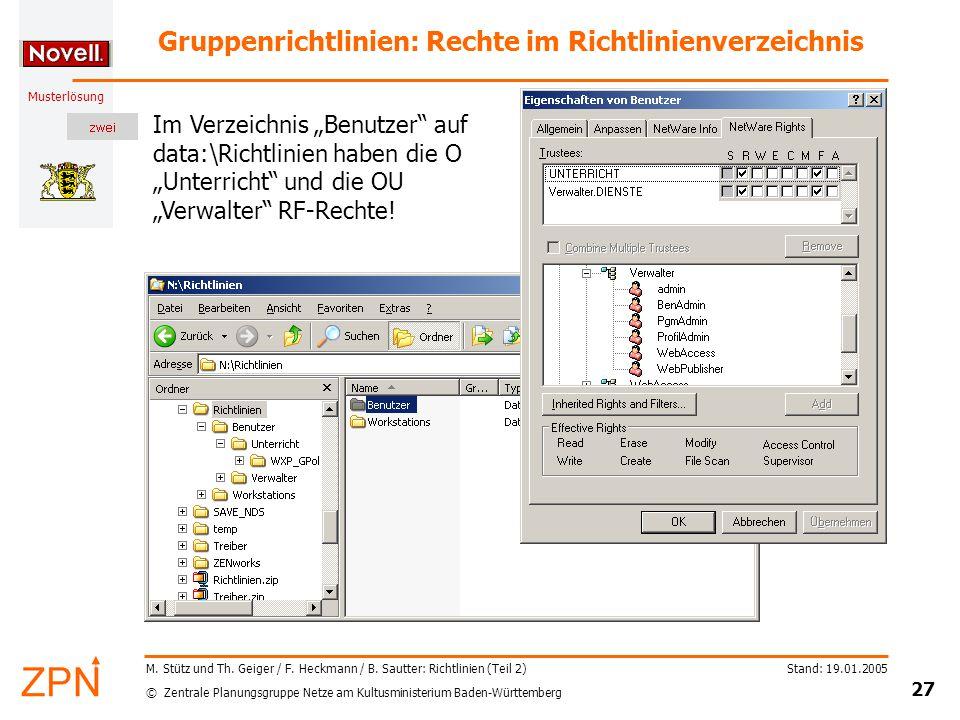 © Zentrale Planungsgruppe Netze am Kultusministerium Baden-Württemberg Musterlösung Stand: 19.01.2005 27 M.